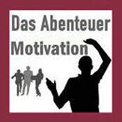 Das Abenteuer Motivation