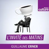 L\'invité des matins - France Culture