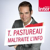 Tanguy Pastureau maltraite l\'info - France Inter