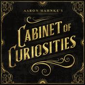Aaron Mahnke\'s Cabinet of Curiosities