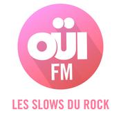 OUI FM Les Slows du Rock