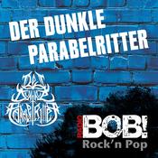 RADIO BOB! Der dunkle Parabelritter