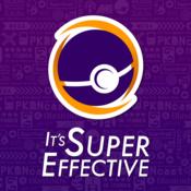 It\'s Super Effective | Pokémon GO + More