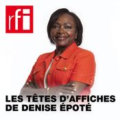 RFI - Les têtes d'affiches de Denise Epoté