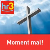 hr3 - Moment mal!