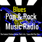 Pop And Rock Music Radio Blues