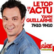 Yann Guillarme - Le top de l\'actu de Rire & Chansons