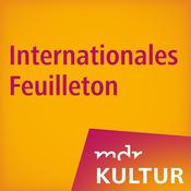 MDR KULTUR Internationales Feuilleton