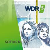 Sofias Krieg - WDR 5 Hörspielserie