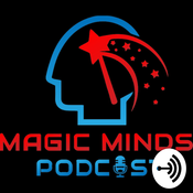 Magic Minds Podcast