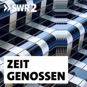SWR2 Zeitgenossen - Persönlichkeiten im Gespräch