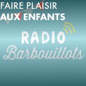 Faire plaisir aux enfants avec Radio Barbouillots