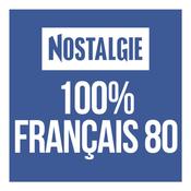 NOSTALGIE 100% FRANCAIS 80