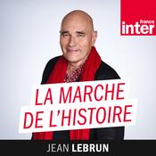 La marche de l'histoire - France Inter