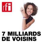 RFI - 7 miliards de voisins