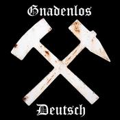 Gnadenlos-Deutsch