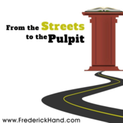 From The Streets To The Pulpit