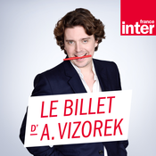 France Inter - Le billet d\'Alex Vizorek