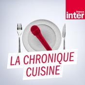 France Inter - La chronique cuisine