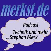 merkst.de-Podcast - Technik und mehr