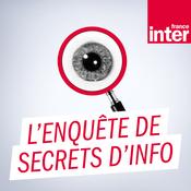 France Inter - L\'enquête de Secrets d\'Info