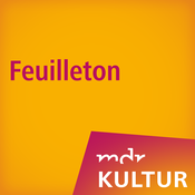 MDR KULTUR Feuilleton