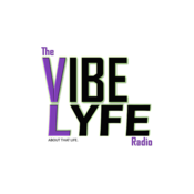 The Vibe Lyfe Radio
