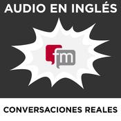 Conversaciones en Inglés Reales: Audio en Inglés